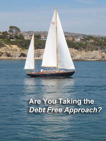 The debt free approach is a great way to get the things you want. It just might not be what you think.