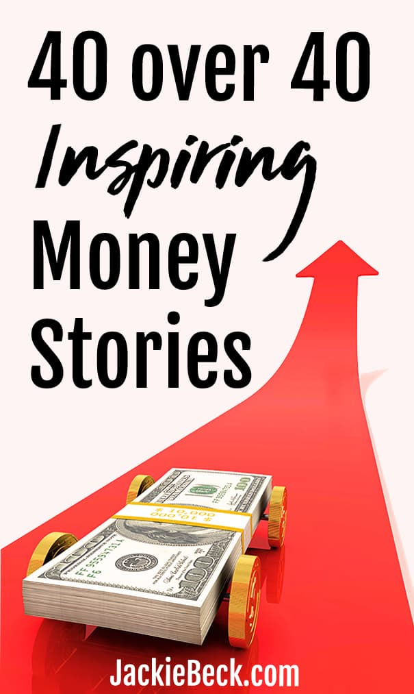 40 over 40 inspiring money stories