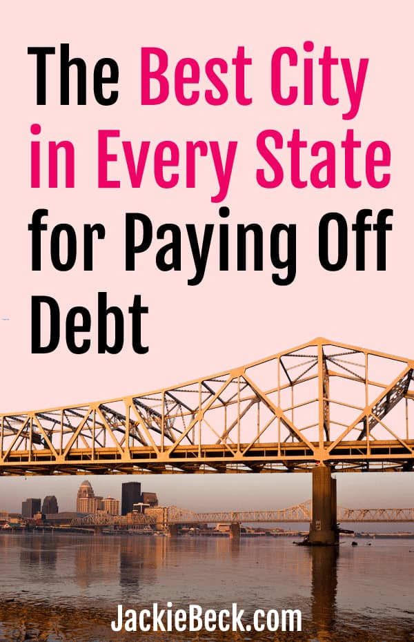 The best city in every state for paying off debt.