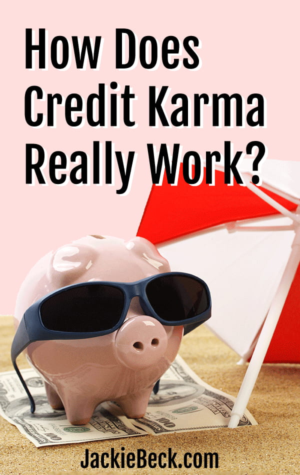 How does Credit Karma really work?