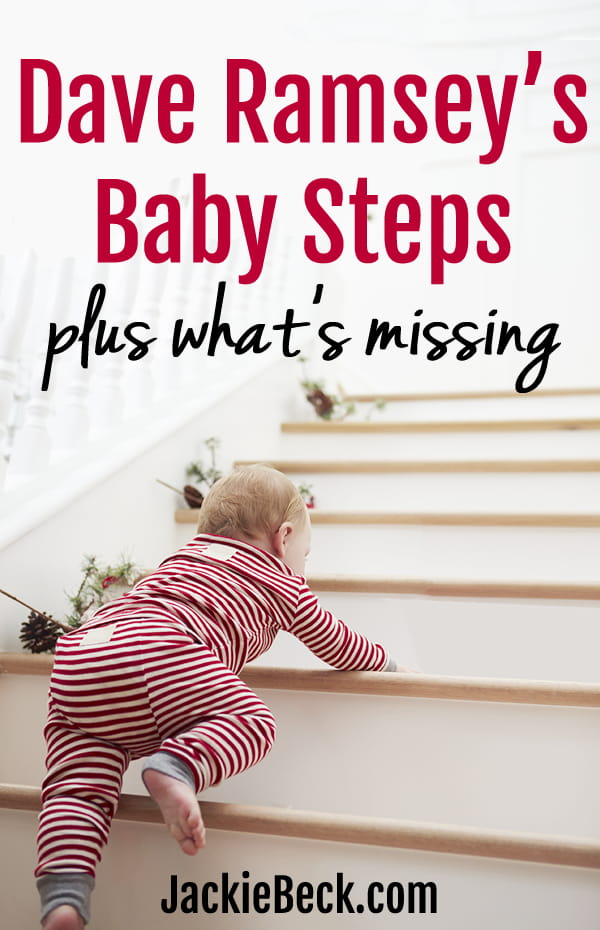 Dave Ramsey's Baby Steps -- Plus what's missing