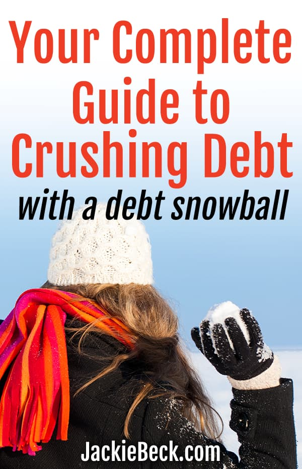Your complete guide to crushing debt with a debt snowball