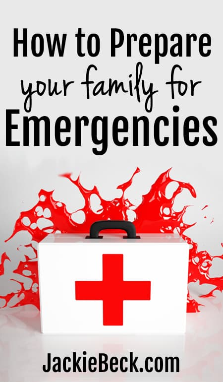 How to prepare your family for emergencies of all kinds.