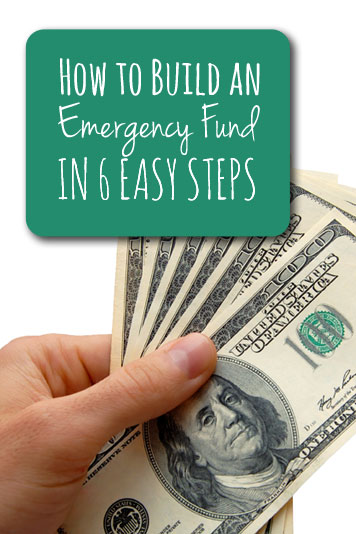 Exactly how to build an emergency fund in six easy steps.