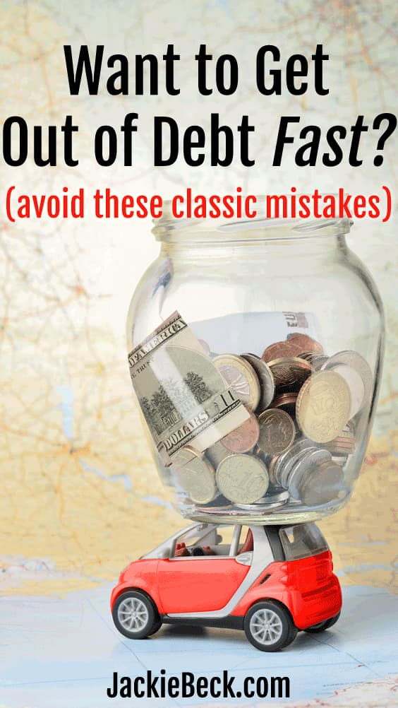 Who wouldn't want to get out of debt fast? Avoid these classic mistakes and make it happen!