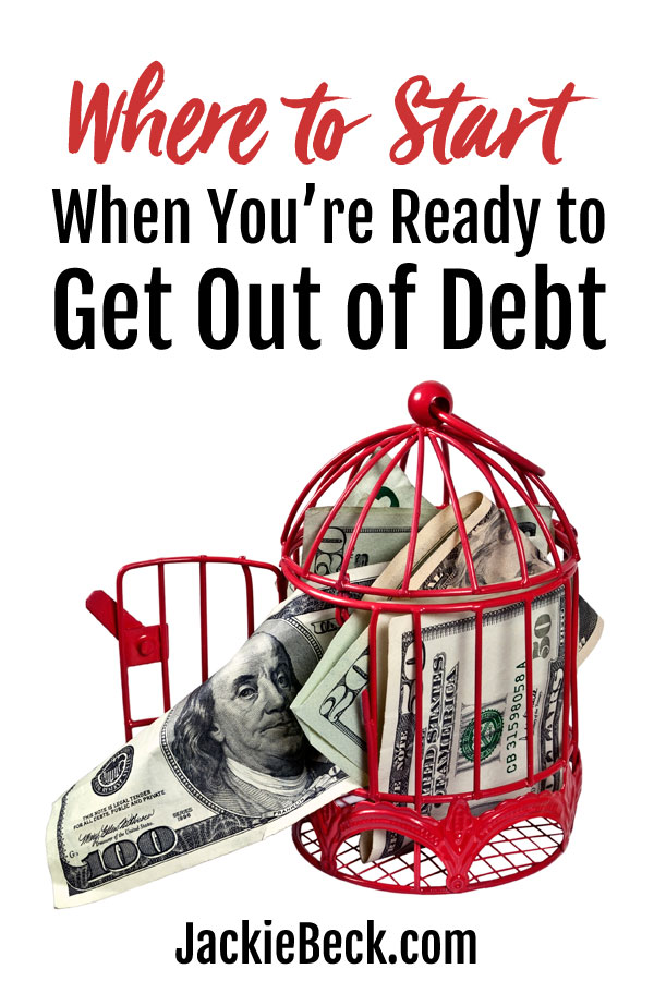 Where to start when you're ready to get out of debt.