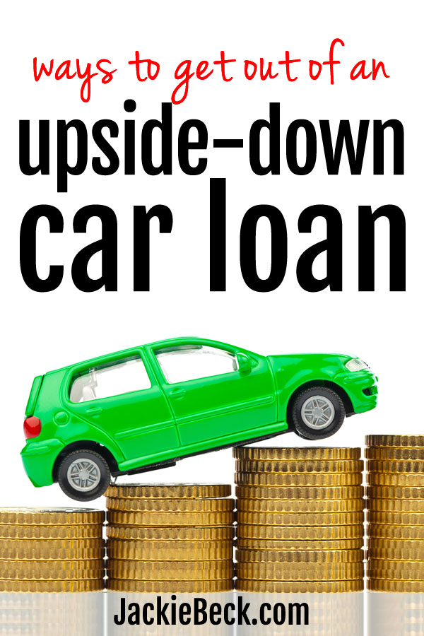 Turns out there ARE ways to get out if you're upside-down on your car loan