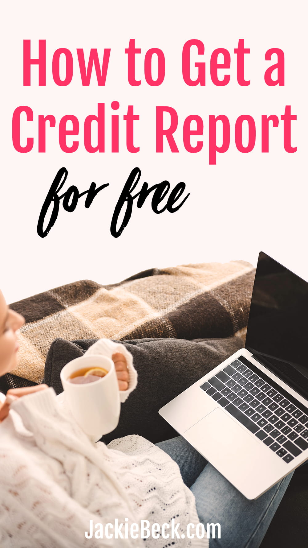 How to get a credit report for free
