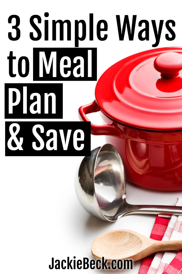 Great ideas! 3 ways to do meal planning for beginners