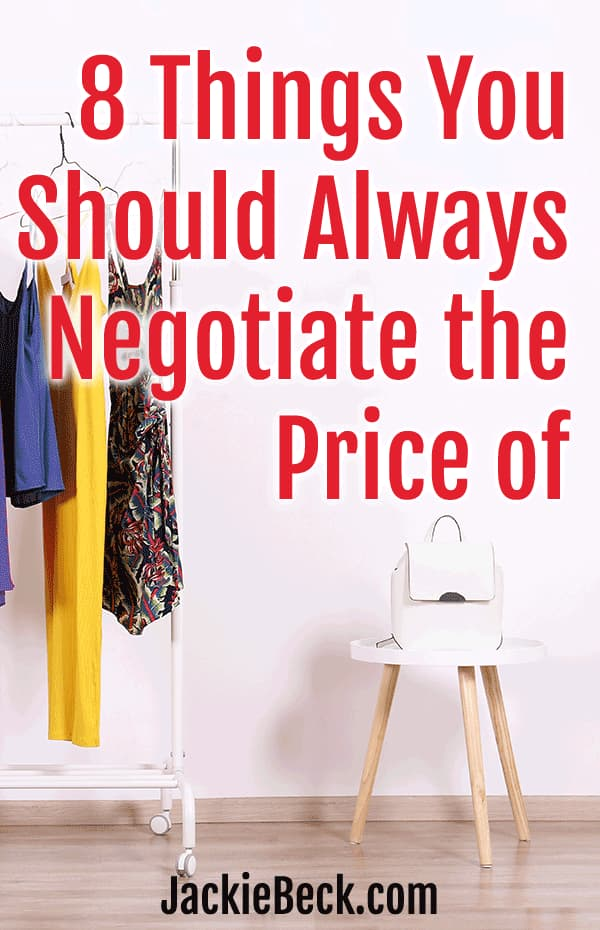 8 things you should always negotiate the price of