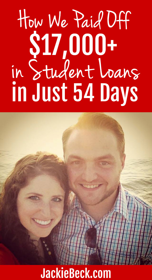 How we paid off over $17,000 in student loans in just 54 days.