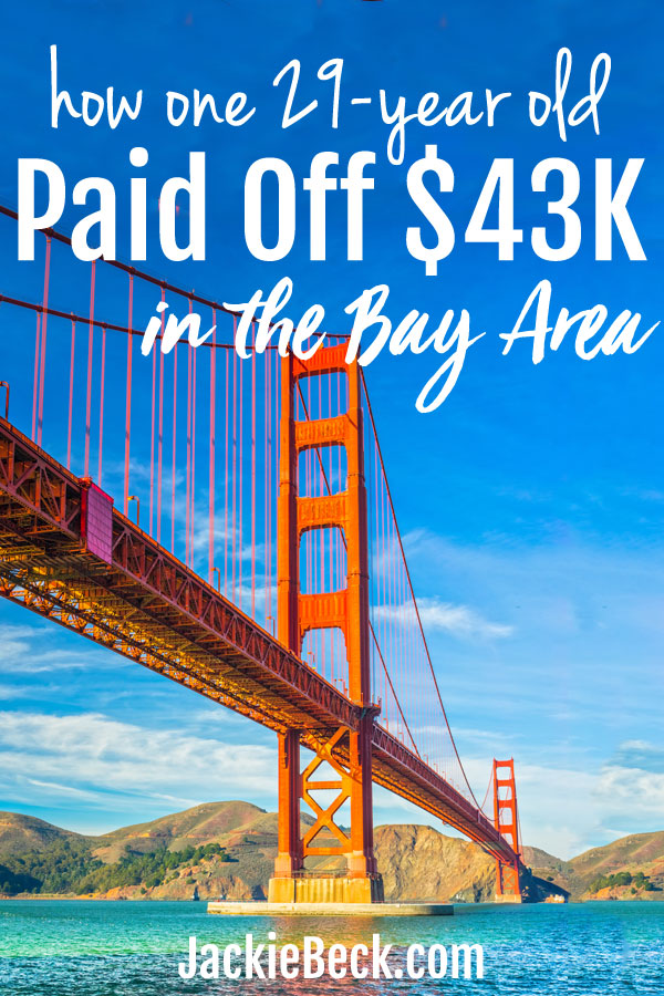 She didn't want to bring debt to her marriage, so she paid off $43,000 while living in the Bay Area. Here's her awesome story!