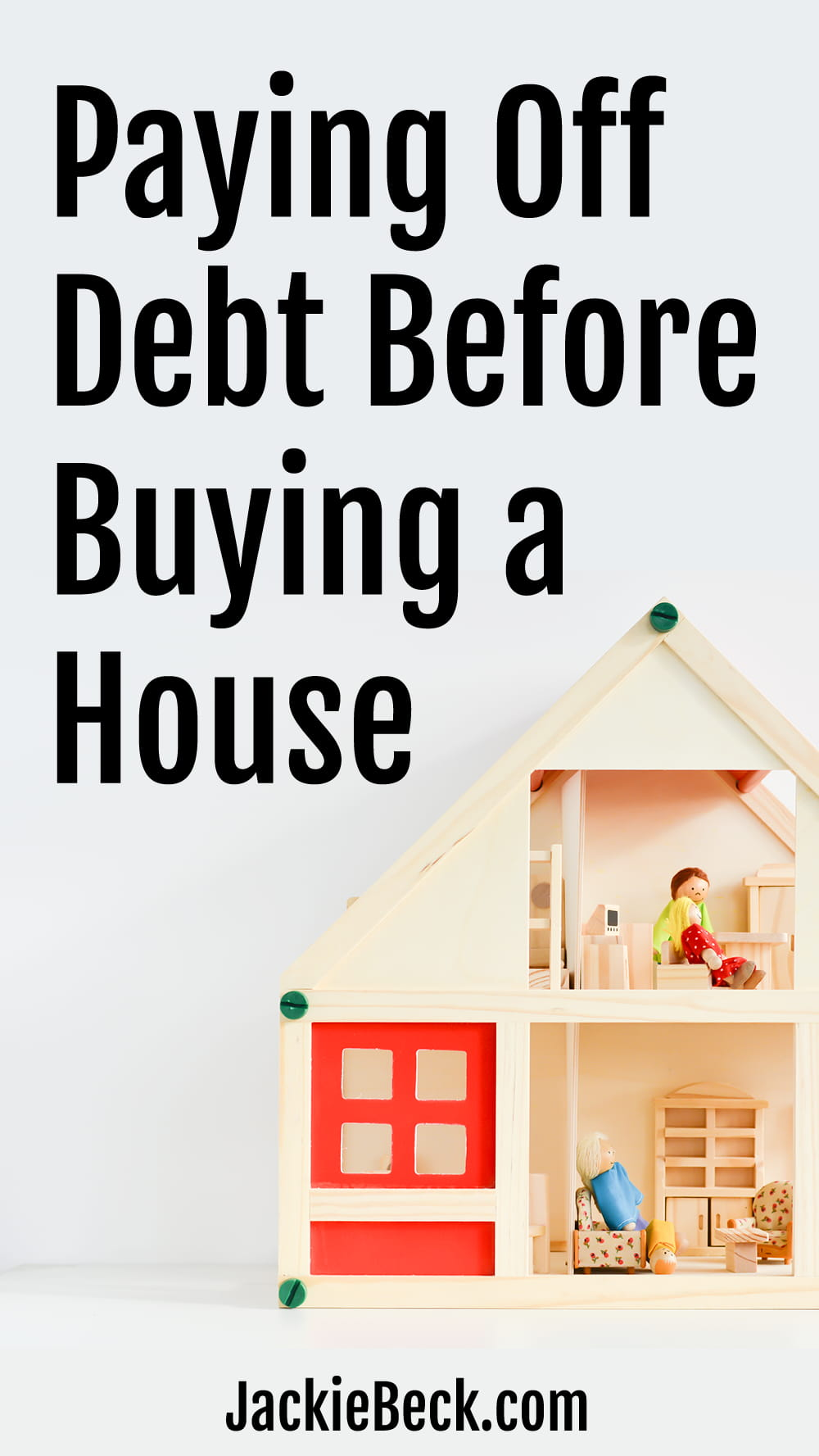 Paying off debt before buying a house