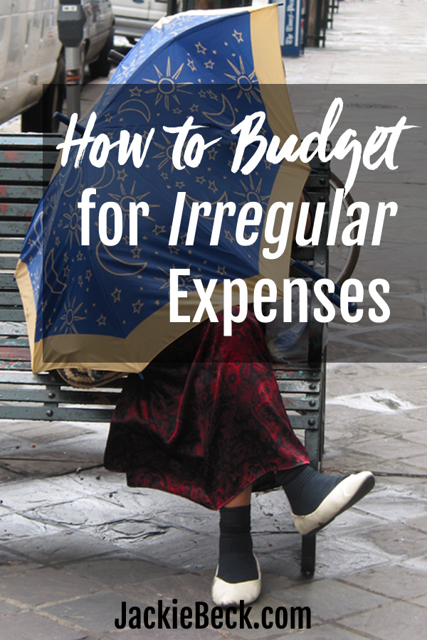 Budgeting tips for irregular expenses