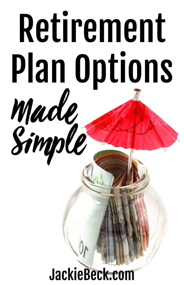 Retirement Plan Options Made Simple