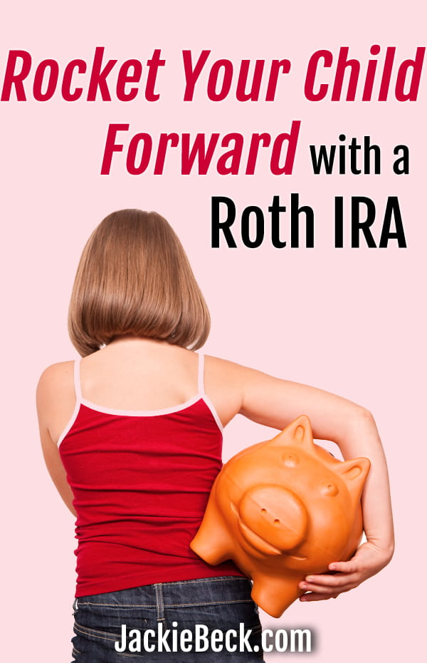 Rocket your child forward with a Roth IRA for kids