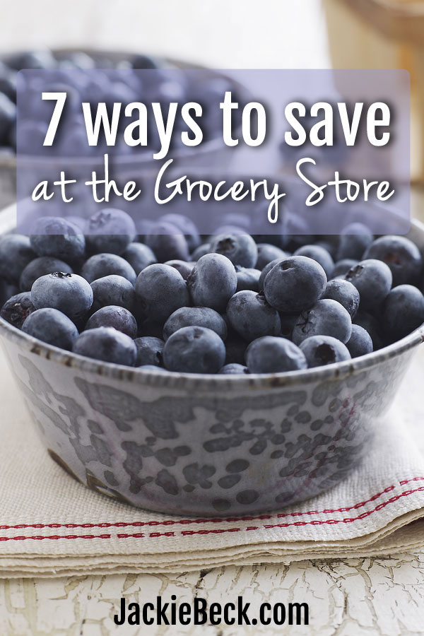 7 ways to save money at the grocery store