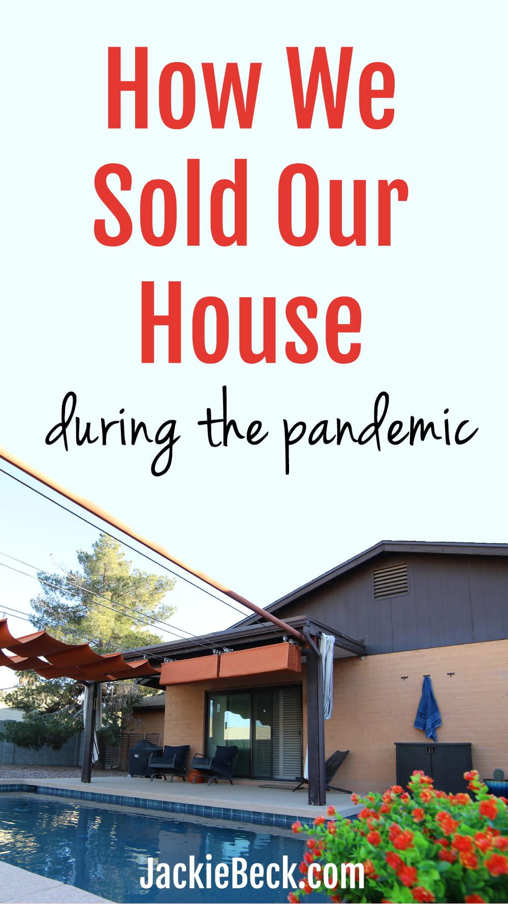 Cómo vendimos nuestra casa durante la pandemia