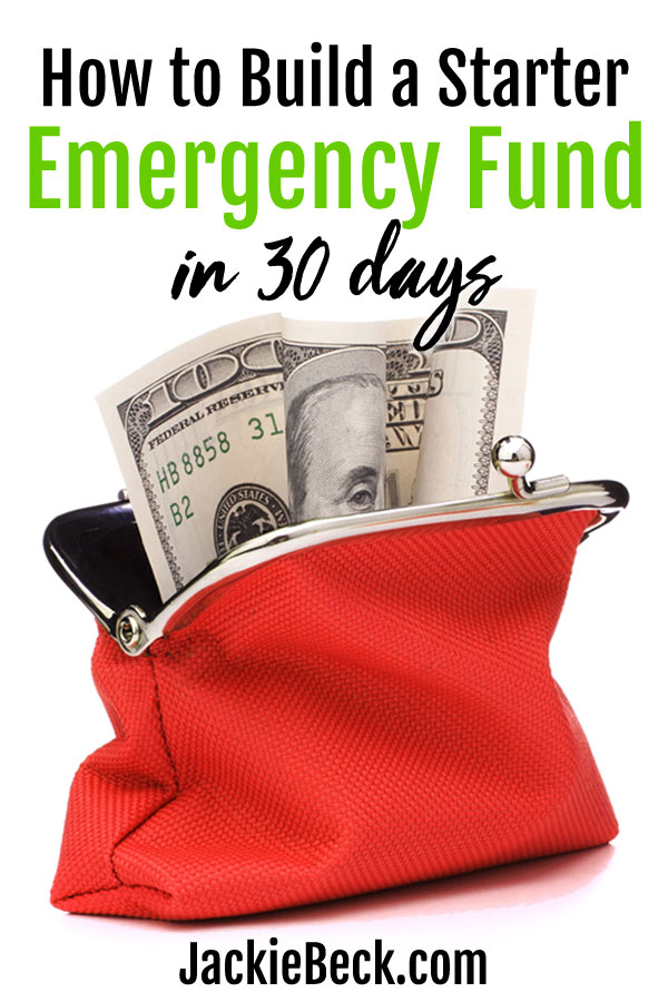 Step-by-step tips on getting a starter emergency fund going in 30 days or less