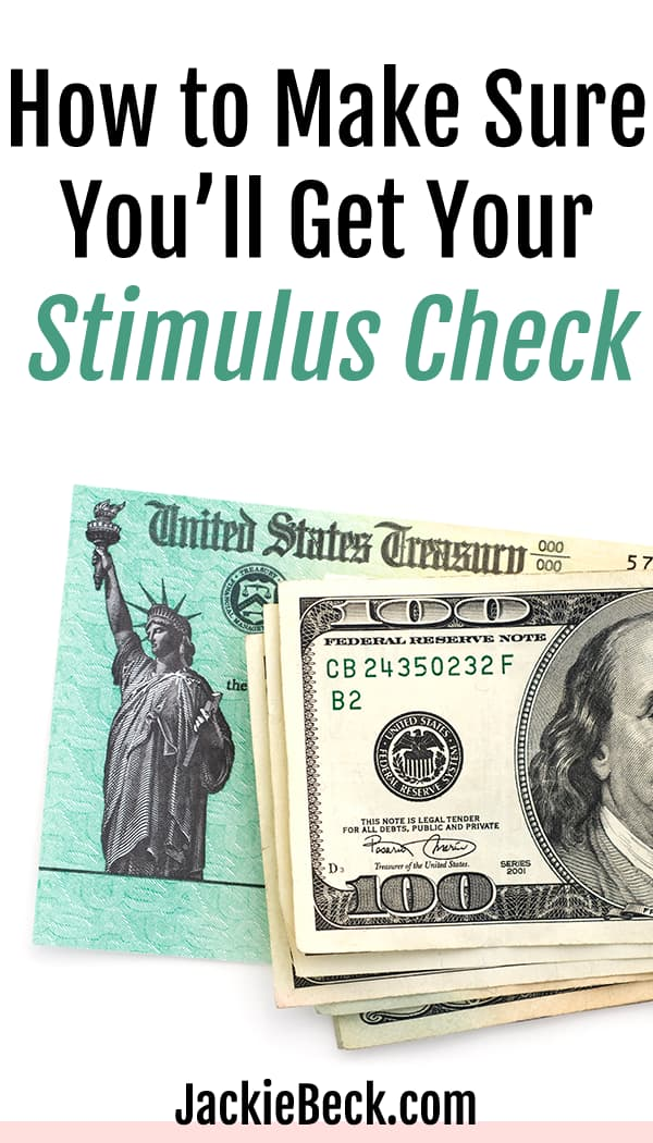 How to make sure you'll get your stimulus check; check labeled United States Treasury and stack of $100 bills