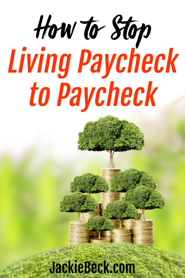 How to stop living paycheck to paycheck and start making progress with money.