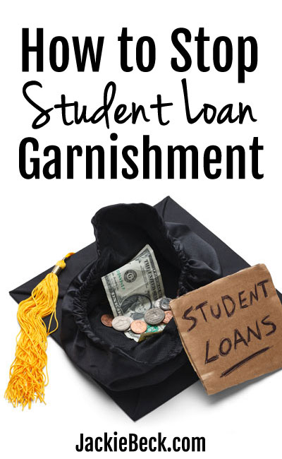 The US government can take up to 15% of your disposable pay if you're in default on your federal student loans. Here are some ways to go about stopping student loan garnishment.