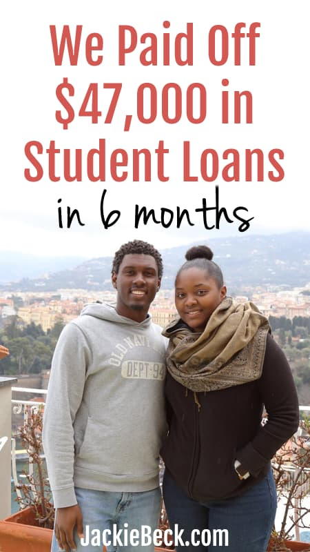 We paid off $47,000 in student loan debt in 6 months