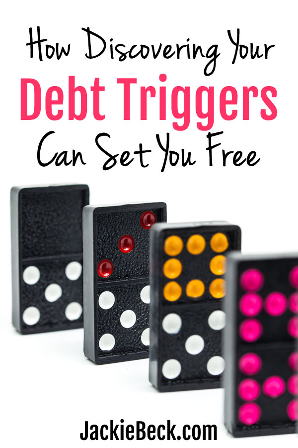 How to identify debt triggers so you can stop debt in its tracks