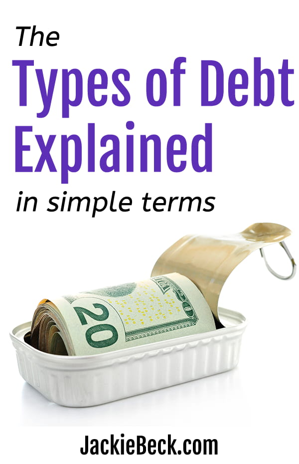 The Types of Debt Explained in Simple Terms