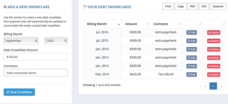 You can add debt snowflakes when you make extra one-time payments