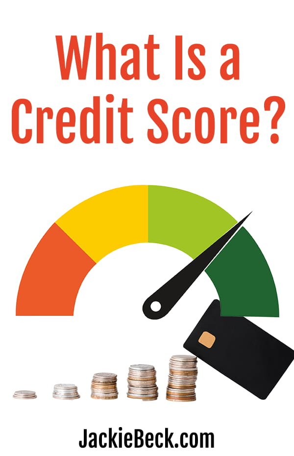 What is a credit score? written above a gauge chart over stacks of coins and a credit card